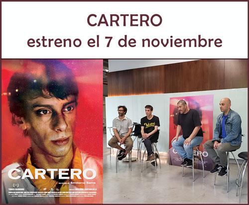 CARTERO de Emiliano Serra se estrena el 7 de noviembre de 2019