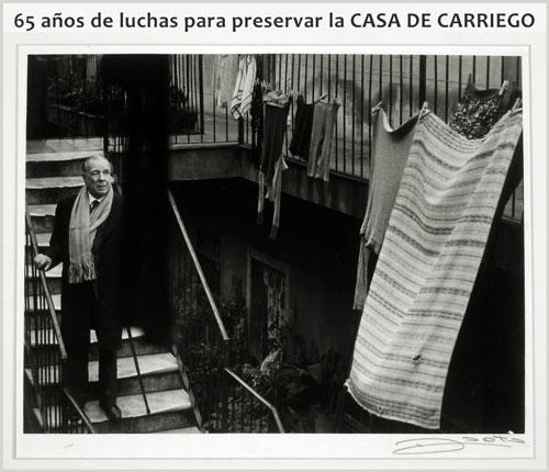 La lucha para preservar la CASA DE CARRIEGO lleva 65 años