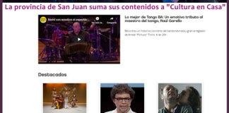 "La provincia de San Juan suma sus contenidos a ""Cultura en Casa"""