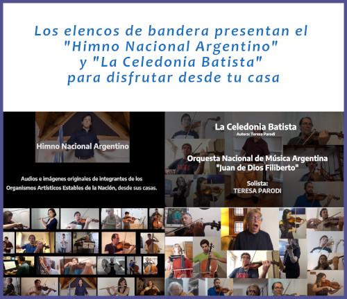 """""""Himno Nacional Argentino"""" y """"La Celedonia Batista"""" por los elencos de bandera para disfrutar en casa"""