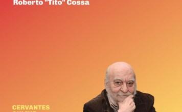 """Roberto """"Tito Cossa se presenta en CONVERSACIONES CERVANTES ONLINE"""