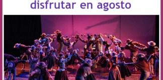 Propuestas de la Danza Nacional para disfrutar en agosto