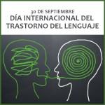 30 de septiembre - Día Internacional del Trastorno del Lenguaje