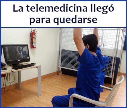 La telemedicina llegó para quedarse