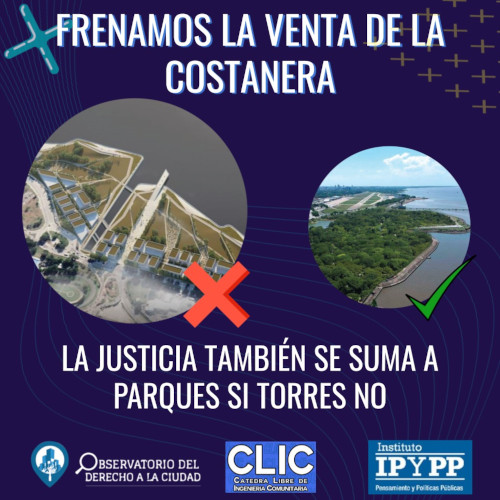 LA JUSTICIA FRENA LA VENTA DE LA COSTANERA.
