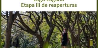 ETAPA III de las reaperturas del Jardín Botánico y las Reservas