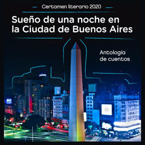 """Cuentos premiados en el concurso """"Sueño de una noche en la Ciudad de Buenos Aires"""""""