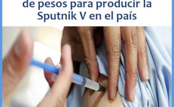 Apoyo estatal a Laboratorios Richmond para la producción de Sputnik V en la Argentina