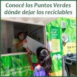 Puntos Verdes en cada Comuna: dónde dejar tus reciclables