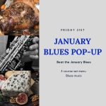January Pop-up – Friday 31st