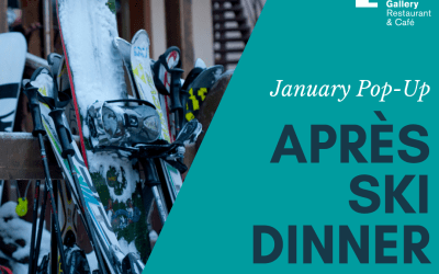 January Pop-up Après Ski Dinner – Friday 25th