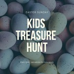 Easter Sunday – Kids Treasure Hunt – 21st April