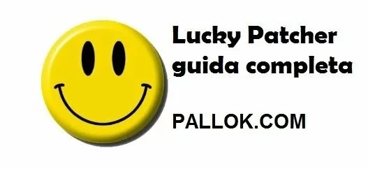 Lucky Patcher guida completa