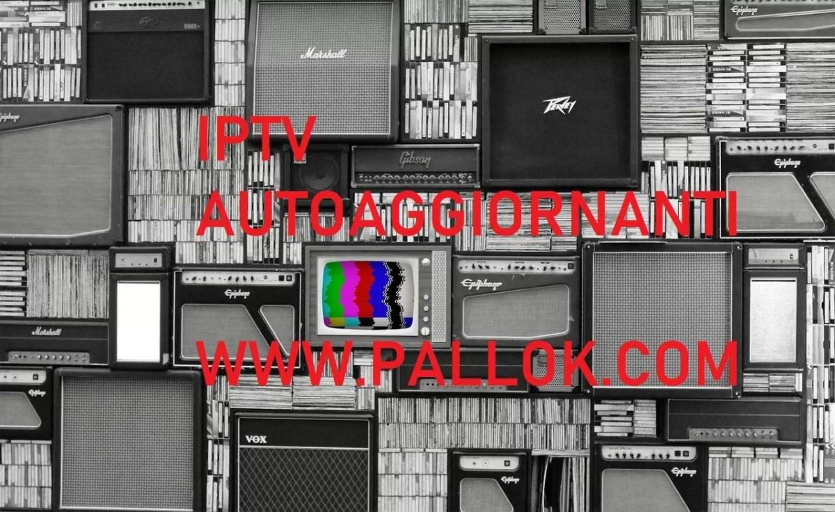 Liste IPTV m3u 2018 gratuite e aggiornate