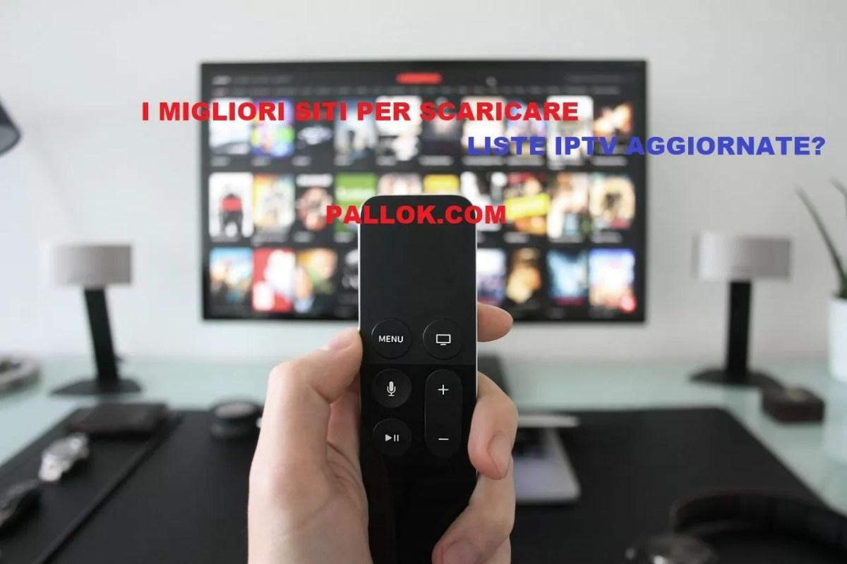 LISTE IPTV | I migliori siti per M3U AGGIORNATE gratuite 2018