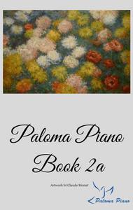 Paloma Piano Method Book 2a