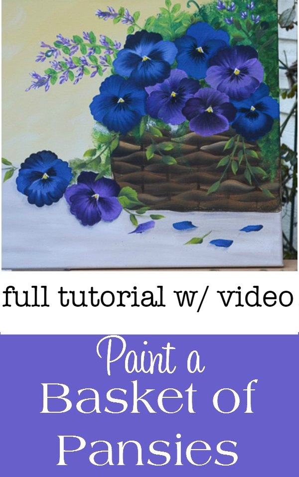 How to Paint a Basket of Pansies, a tutorial with video on canvas. Easy enough for beginners!