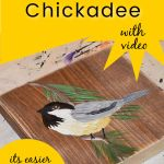 Chickadee painting with text overlay, how to Paint a Chickadee, with video, its easier than you think, pamela groppe art