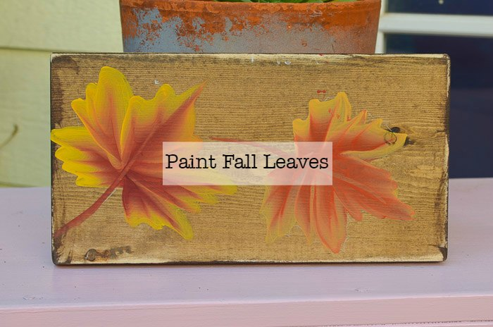 How to Paint Fall Leaves for Autumn Decor