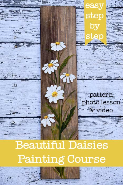 Daisy painting on wood with text, Paint Beautiful Daisies on easy step at a time