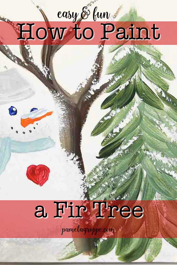 painted snowman with easy to paint fir tree with text overlay