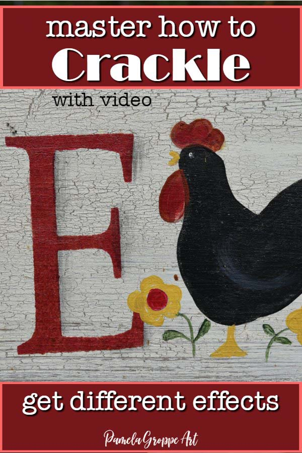 hand painted sign with crackle finish and rooster, text overlay reads, master how to crackle, with video, get different effects, Pamela Groppe Art