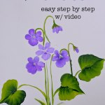 hand painted Violets with text overlay, paint Violets, easy step by step with video, Pamela Groppe Art
