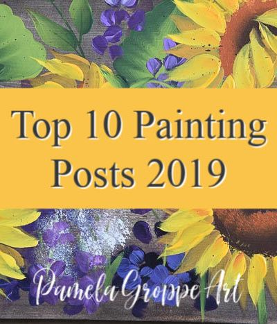 sunflower painting with text overlay, Top 10 painting posts 2019, Pamela Groppe Art
