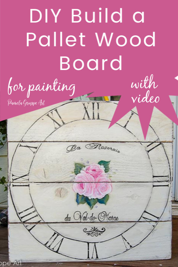 DIY Pallet wood board sign with text overlay, DIY build a pallet board for painting with video, pamela groppe art