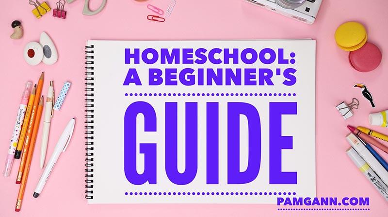 Homeschool: A Beginner's Guide