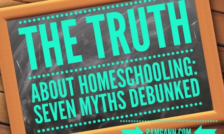 The Truth About Homeschooling: 7 Homeschool Myths Debunked