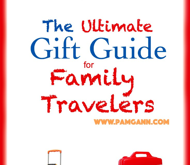 Gift Guide for Family Travelers
