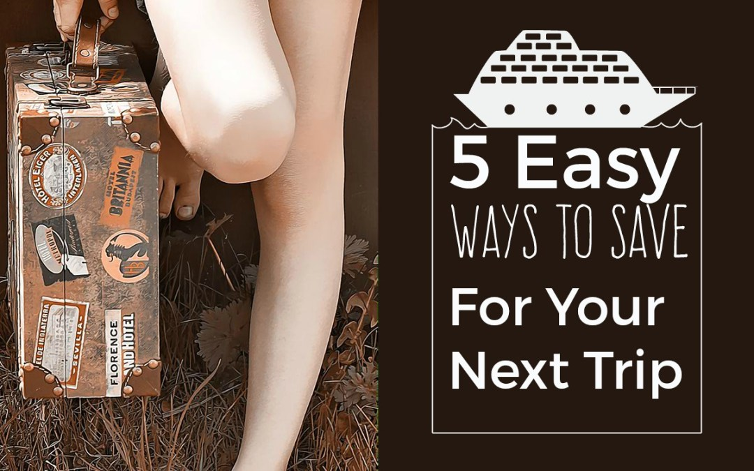 5 Easy Ways to Save Money Today