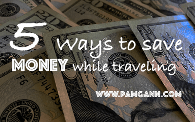 5 Ways To Save Money While Traveling