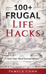 100+ Frugal Life Hacks: Save Your Hard-Earned Money My family and I have been wildly frugal over the years and I wanted to share some of the ways we have saved thousands of dollars. And the ebook is FREE!!