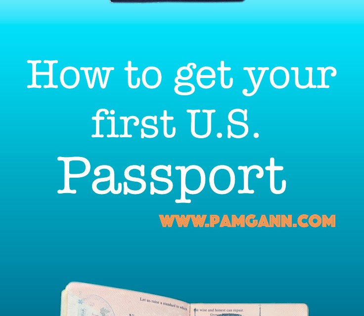 How to get your first U.S. Passport