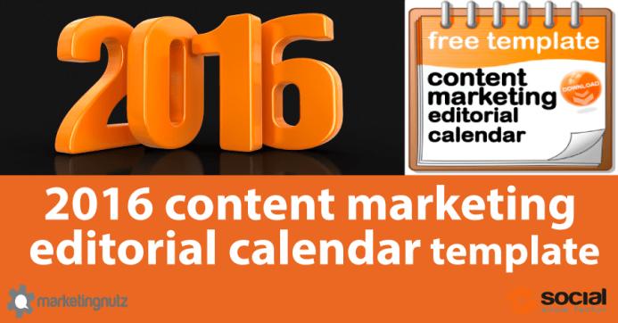 2016 Content Marketing Editorial Calendar Template and Tutorial