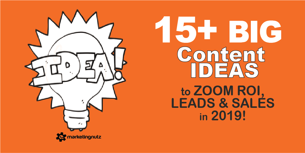 Content marketing ideas 2019 leads sales roi small business corporate