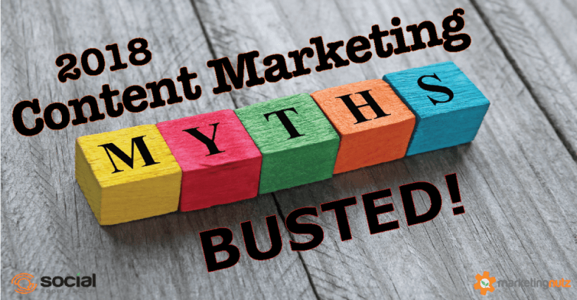 Content Marketing Myths Busted 2018