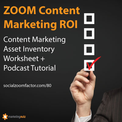 content marketing roi asset inventory worksheet