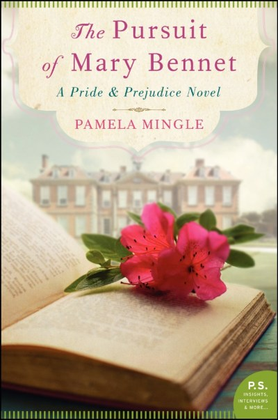 The Pursuit Mary Bennet by author Pamela Mingle