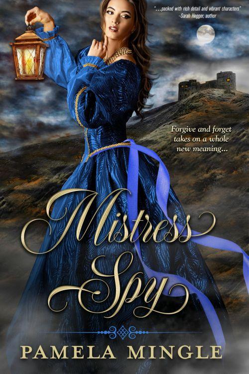 Mistress Spy by Pamela Mingle