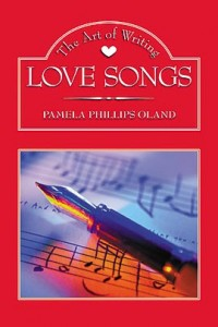 The Art of Writing Love Songs by Pamela Phillips-Oland