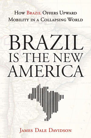 Brazil is the new America