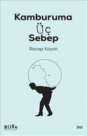 Pandora - Kamburuma Üç Sebep - Recep Kayalı - Kitap - ISBN 9786057931993