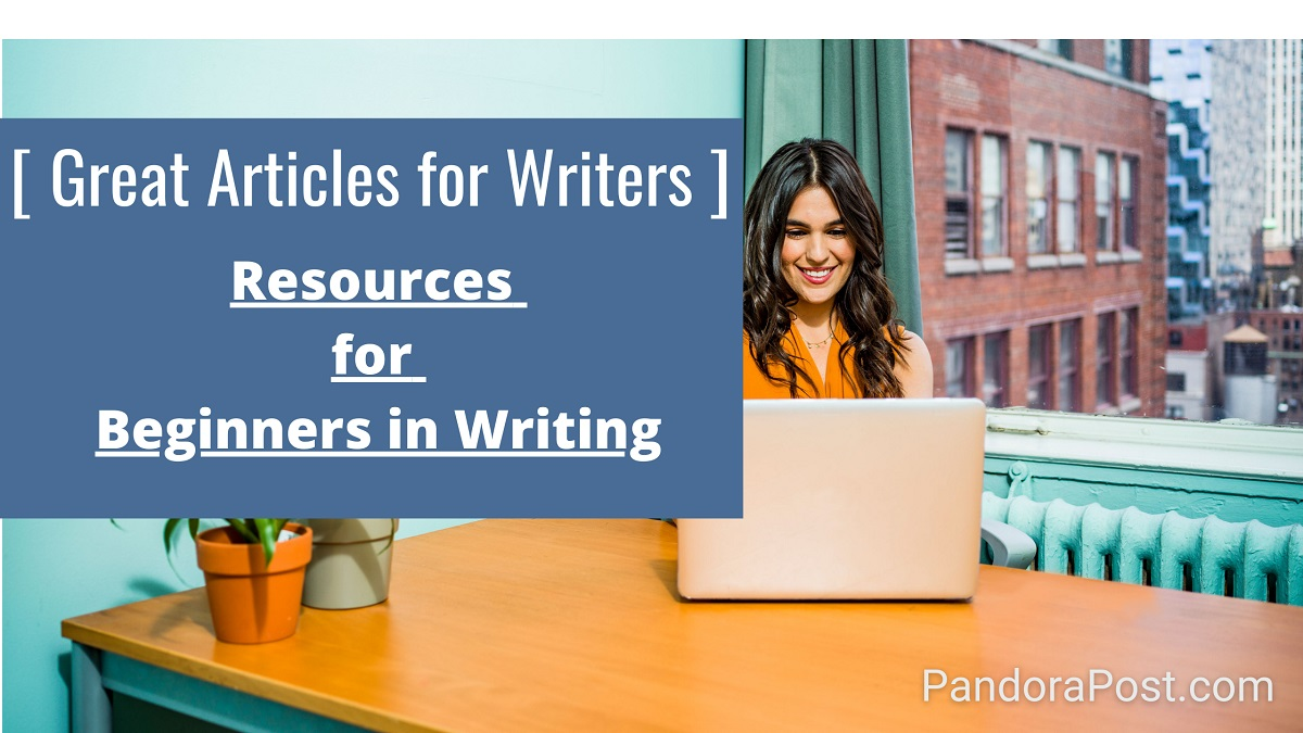54 Great Articles for Aspiring Writers (Resources for Beginners in Writing)