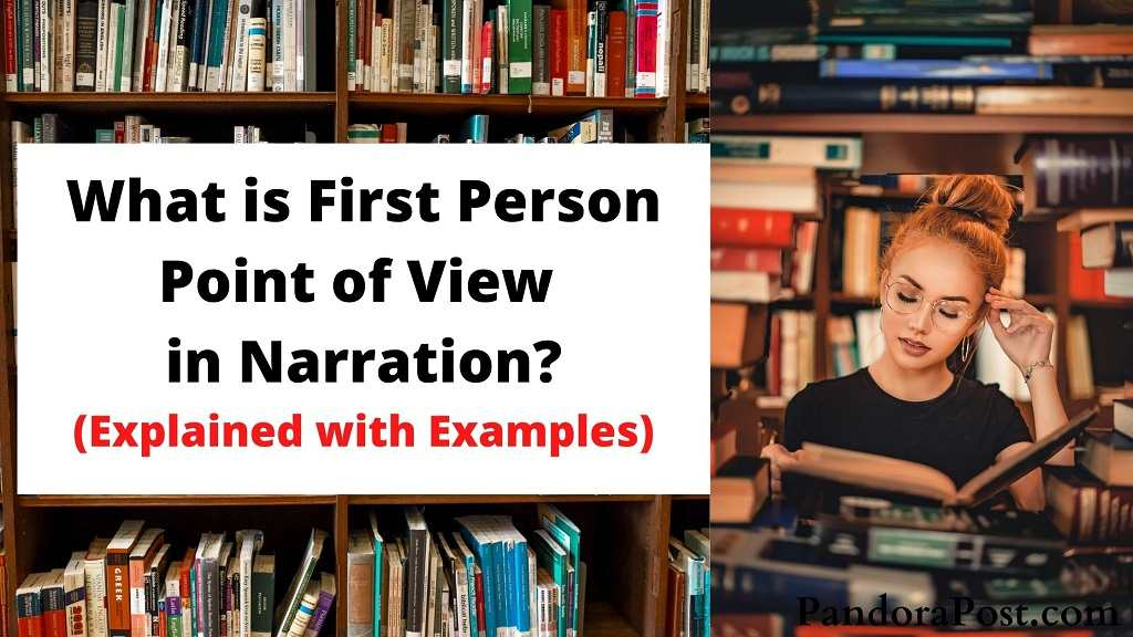 Read more about the article What is First Person Point of View Narrative with Examples