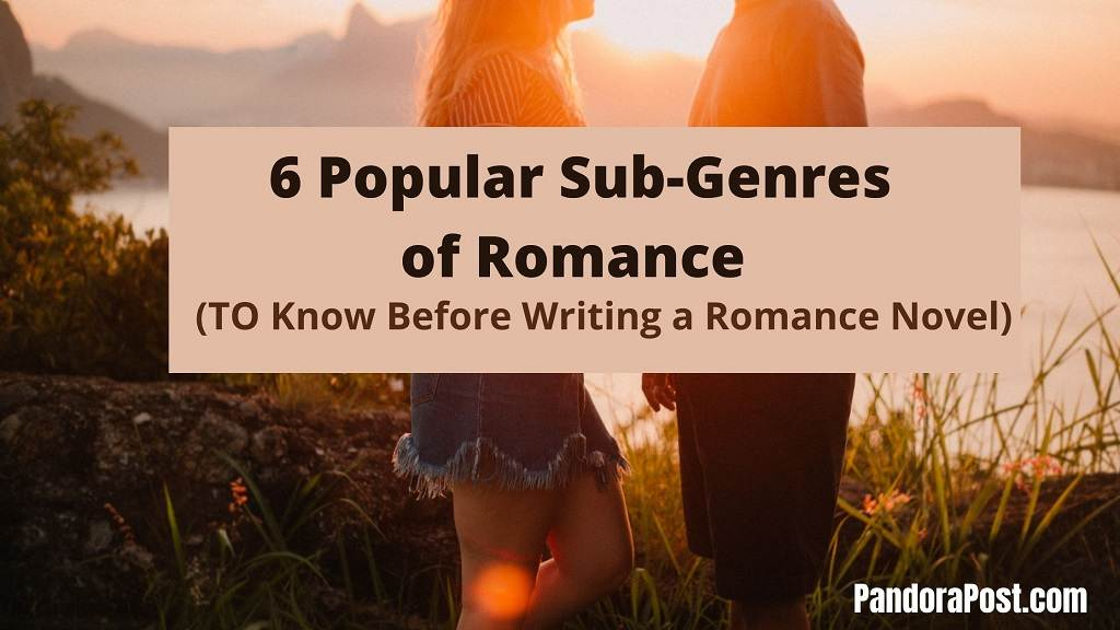Read more about the article The 6 Popular Subgenres of Romance