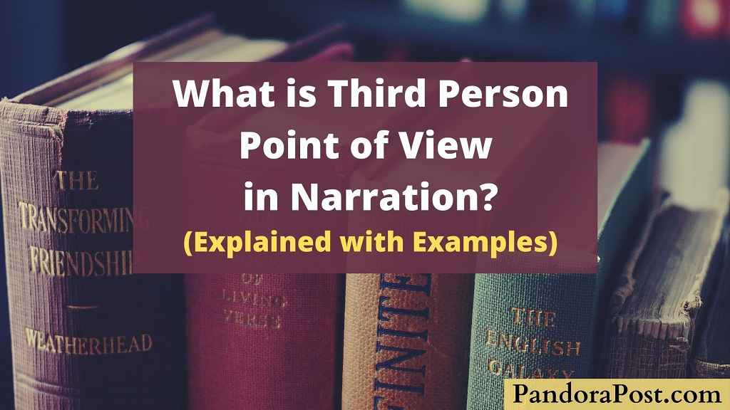 Read more about the article What is Third Person Point of View in Narration & Examples