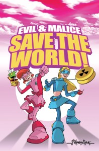 Evil & Malice: Save the World!